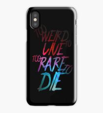 Too Weird To Live Too Rare To Die Hunter S. Thompson Cool Badass Quote iPhone Case/Skin