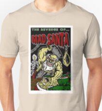 The Revenge of MAD SANTA Unisex T-Shirt
