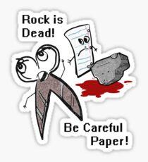 Rock is Dead!!!! Sticker