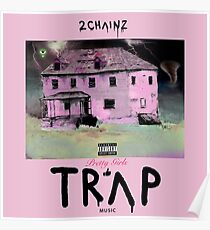 Pretty Girls Like Trap Music 2 Chainz Poster