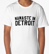 Namaste In Detroit Long T-Shirt