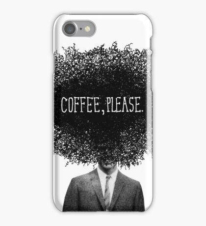 Coffee, Please iPhone Case/Skin