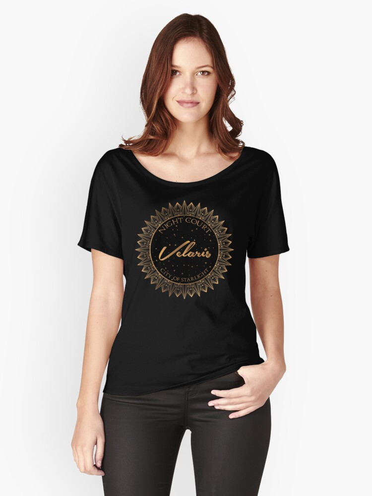 Night Court, Velaris, City of Starlight - ACOTAR Women's Relaxed Fit T-Shirt Front