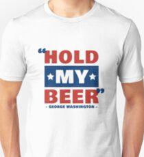 """Hold My Beer"" -George Washington T-Shirt"