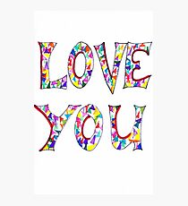 Luv You Photographic Print