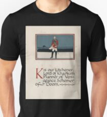 The Child's ABC of the War Geoffrey Whitworth Stanley North 1914 K is our Kitchener Lord of Khartum Unisex T-Shirt