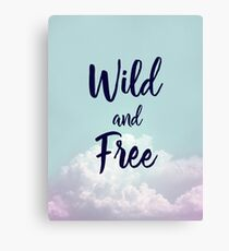 Wild and Free... Canvas Print