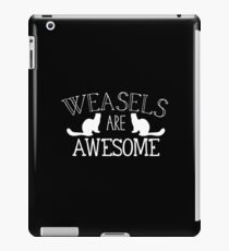 Weasels are awesome iPad Case/Skin