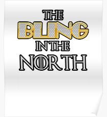 The Bling in the North Poster
