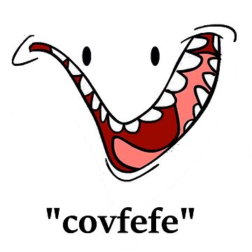 Funny Face - Covfefe Quote by RyanSilberman