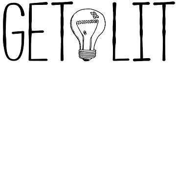 Get Lit by Akmadison