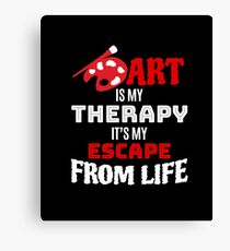Art Is My Therapy T-shirt - Artist Gift Canvas Print