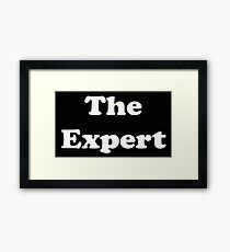 The Expert Framed Print