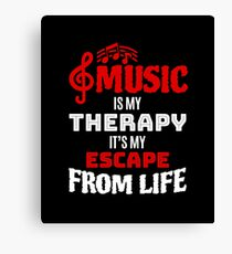 Funny Music Lover Gift - Music Is My Therapy Canvas Print