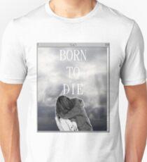 Born to Die Sad Aesthetic Alternate T-Shirt