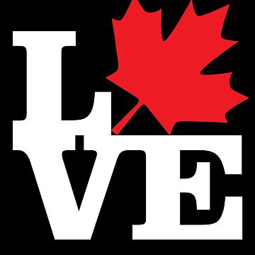 Canada - Love (White Text) by f22design