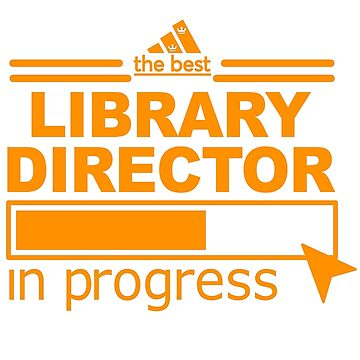 LIBRARY DIRECTOR by Elizabethnurese