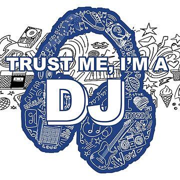 Trust Me, I'm A D.J. by Jeditwins