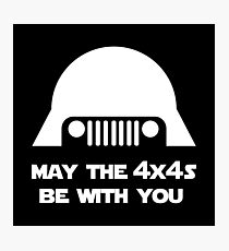 May The 4x4s Be With You (Dark) Photographic Print