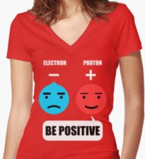 Be Positive Shirt Women's Fitted V-Neck T-Shirt