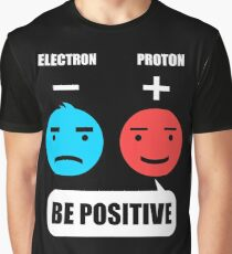 Be Positive Shirt Graphic T-Shirt