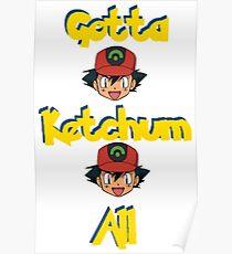 Gotta Ketchum All Poster