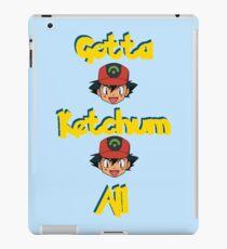 Gotta Ketchum All iPad Case/Skin