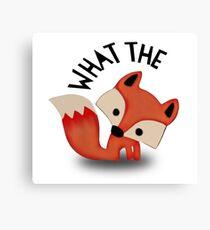 What the Fox..? Canvas Print