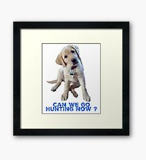 Yellow Lab, Can we go Hunting Now? Framed Print
