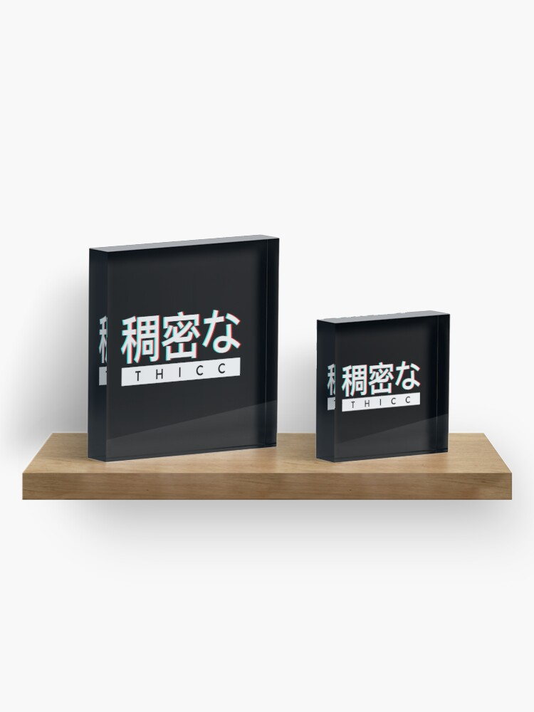 """Alternate view of Aesthetic Japanese """"THICC"""" Logo Acrylic Block"""