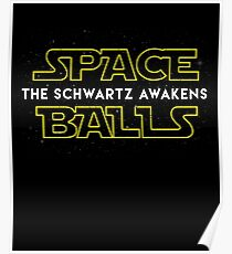 Spaceballs The Schwartz Awakens Poster