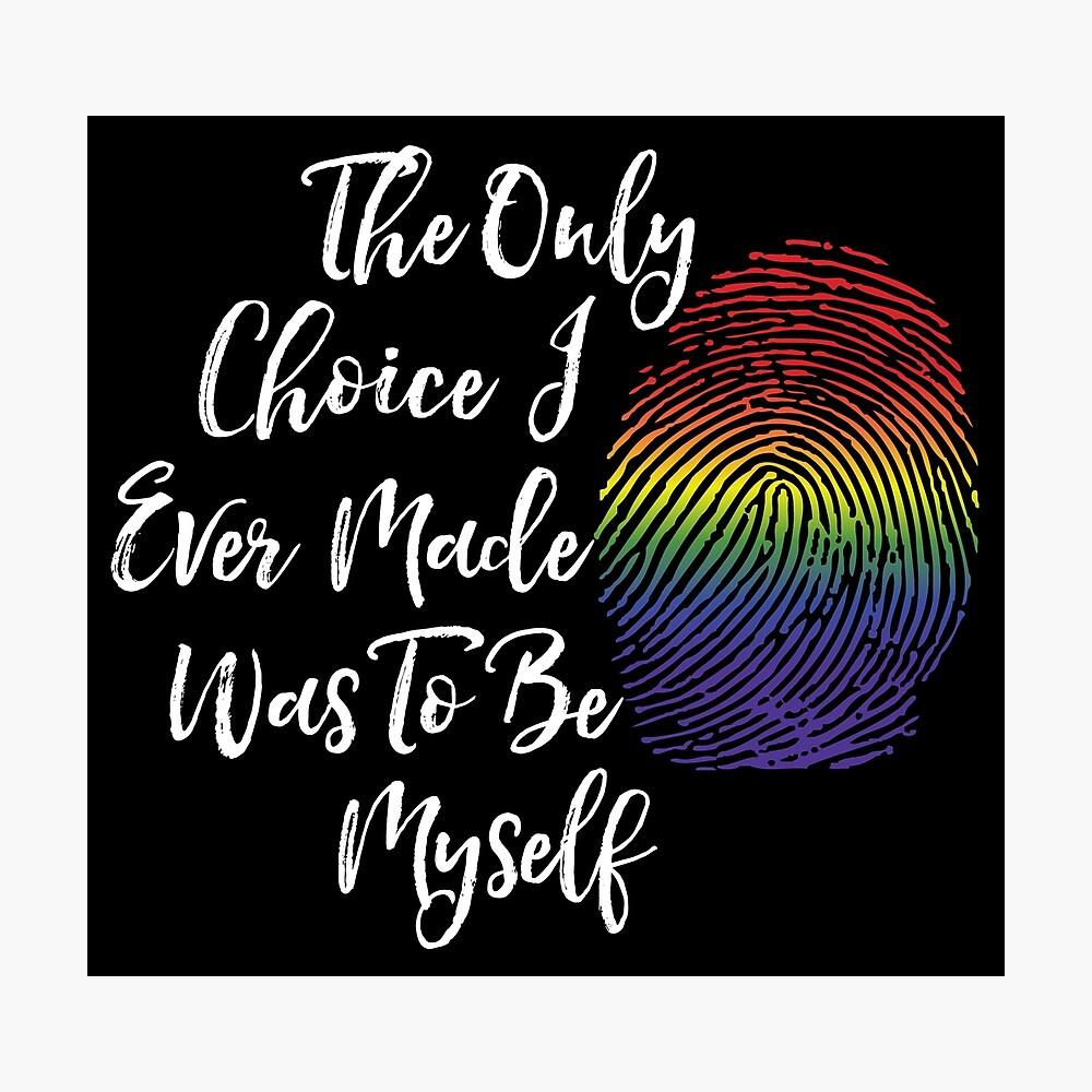 Be Myself - LGBT Pride Gifts, Lesbian, Gay  Photographic Print