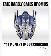 Fate Rarely Calls Upon Us - Optimus Prime, Transformers Poster