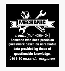 Mechanic Quotes Adorable Funny Mechanic Quotes Photographic Prints  Redbubble