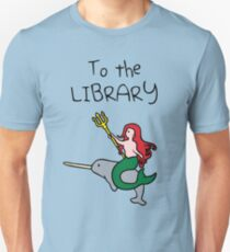 To The Library (Mermaid Riding Narwhal) Unisex T-Shirt