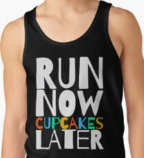 Run Now Cupcakes Later T-Shirt