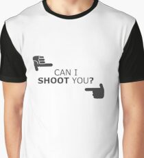 Can I Shoot You? - Funny Photography Photographer Selfie Camera Graphic T-Shirt