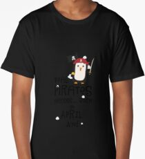 Real Pirates are born in APRIL Rlwys Long T-Shirt