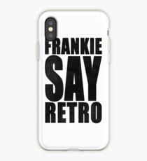Frankie Say Retro iPhone Case