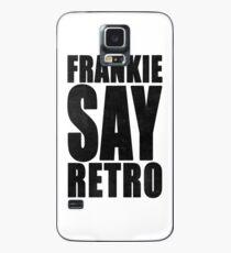 Frankie Say Retro Case/Skin for Samsung Galaxy