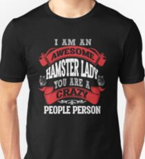 I Am An Awesome Hamster Lady  Unisex T-Shirt
