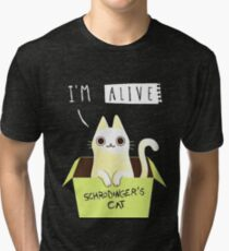 Schrodinger's cat : ALIVE! Tri-blend T-Shirt