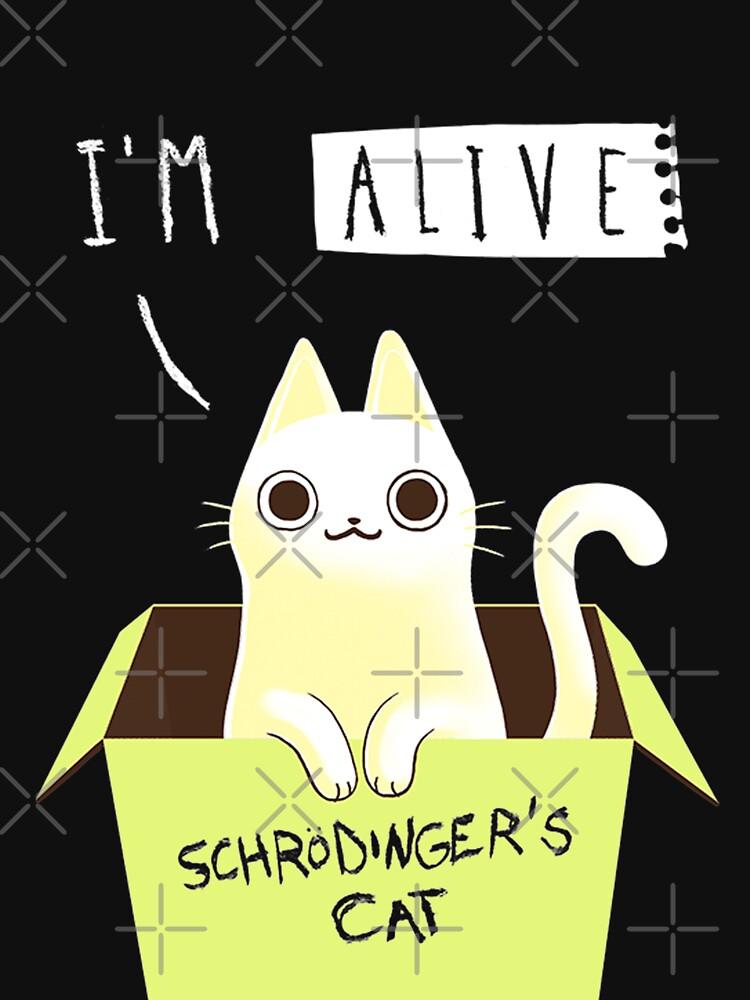 Schrödingers Katze: LEBENDIG! von LunaBlueMom