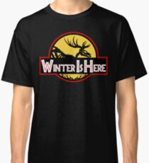 Winter Is Here Jurassic Fury Classic T-Shirt
