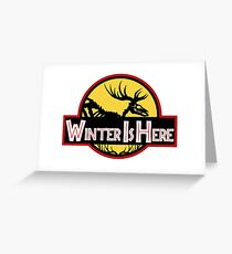 Winter Is Here Jurassic Fury Greeting Card