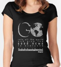 Go - Mark 16:15 Women's Fitted Scoop T-Shirt