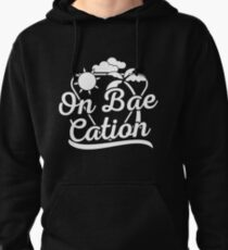 On BAE cation t-shirt Pullover Hoodie