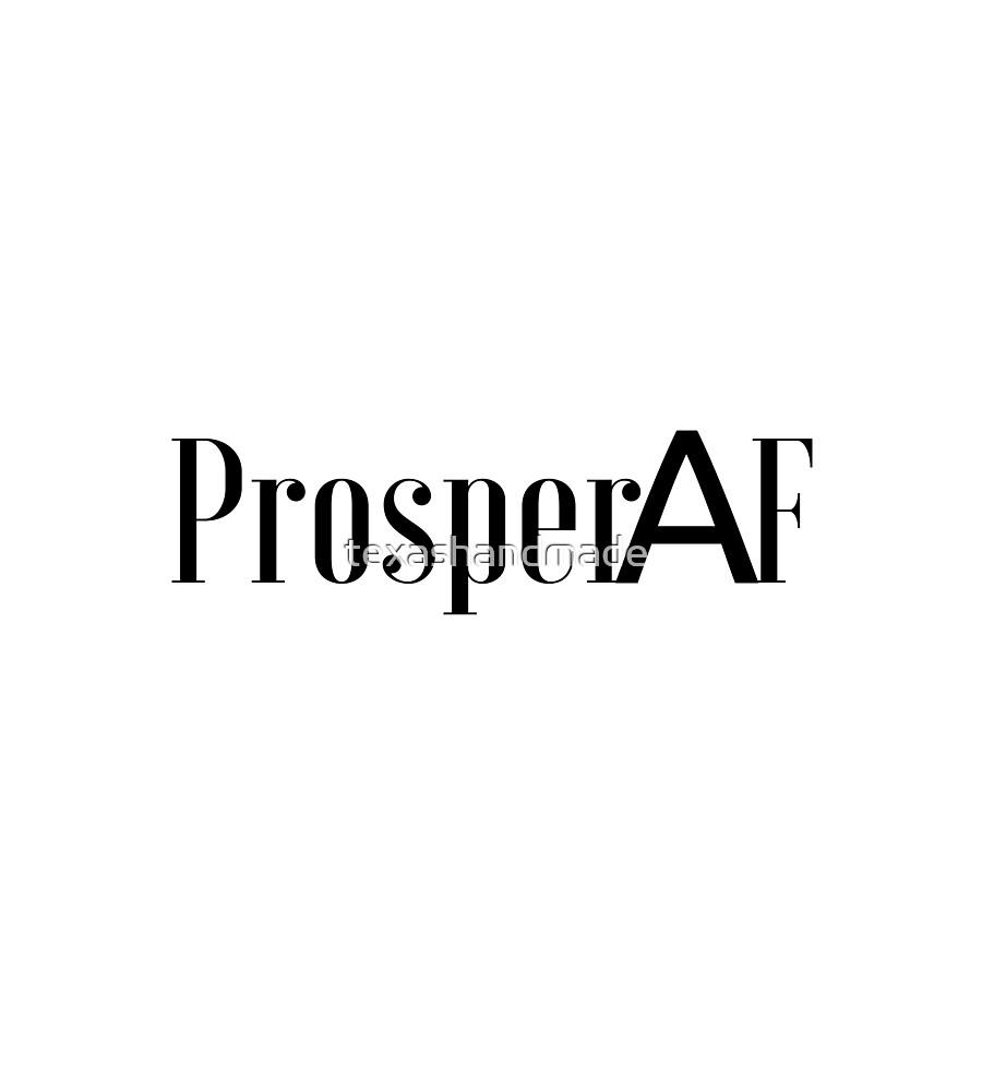 ProsperAF Prosper Texas by texashandmade
