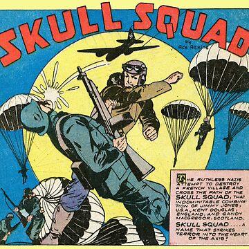 Skull Squad! by bnolan
