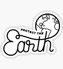Protect The Earth Sticker